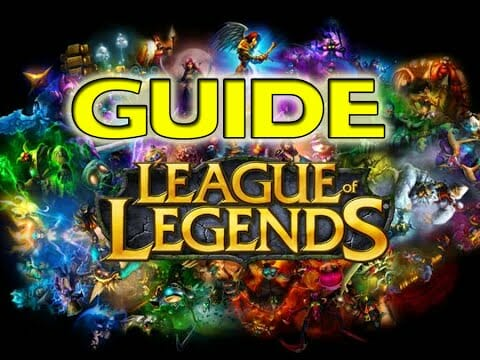League of Legends - The Ultimate Guide for Both Beginners and Expert